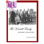 【中商海外直订】The Kendall Family: My Family's Stories in Print