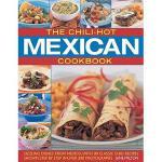 【预订】The Chili-Hot Mexican Cookbook: Sizzling Dishes from
