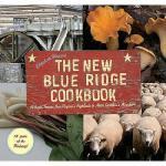 【预订】The New Blue Ridge Cookbook: Authentic Recipes from