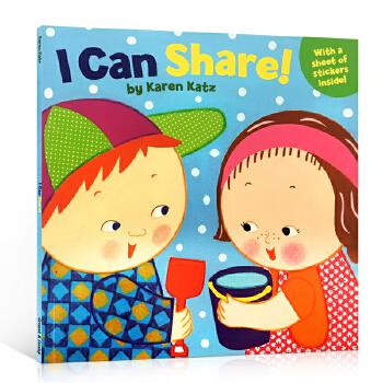 英文原版书 Karen Katz卡伦卡茨I Can Share! By Karen Katz 懂分享社交生活习惯英文进口绘本