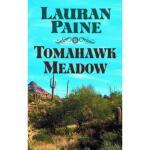 【预订】Tomahawk Meadow: A Western Story