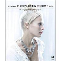 【预订】The Adobe Photoshop Lightroom 3 Book: The Complete