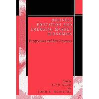【预订】Business Education in Emerging Market Economies: