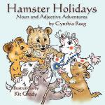【预订】Hamster Holidays: Noun & Adjective Adventures