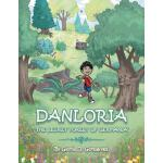 【预订】Danloria: The Secret Forest of Germania