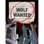 【预订】Wolf Wanted