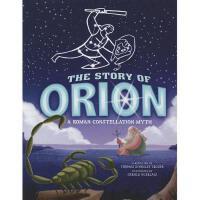 【预订】The Story of Orion: A Roman Constellation Myth