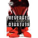【预订】Reversed (the Cartel Publications Presents)