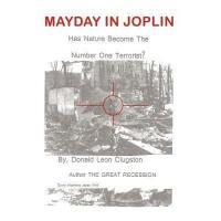 【预订】Mayday in Joplin: Has Nature Become the Number One