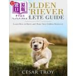 【中商海外直订】Golden Retriever Complete Guide: Learn How to Raise