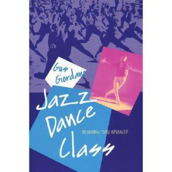【预订】Jazz Dance Class: Beginning Thru Advanced 美国库房发货,通常付款后3-5周到货!