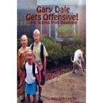 【预订】Gary Dale Gets Offensive!: Lurid Scenes from