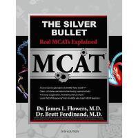 【预订】The Silver Bullet: Real MCATs Explained with Verbal