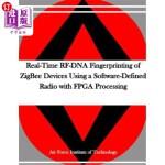 【中商海外直订】Real-Time Rf-DNA Fingerprinting of Zigbee Devices U