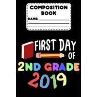 【预订】Composition Book First Day Of 2nd Grade 2019: Compositio