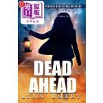 【中商海外直订】Dead Ahead