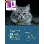 【中商海外直订】How to Draw the Cat (Reprint Edition)