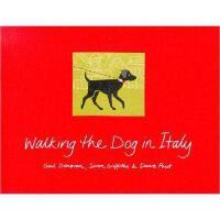 【预订】Walking the Dog in Italy