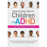 【预订】Step by Step Help for Children with ADHD: A
