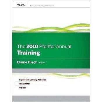 【预订】The 2010 Pfeiffer Annual: Training 美国库房发货,通常付款后3-5周到货!