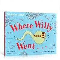 英文原版 Where Willy Went 小威利向前冲 性教育 生理健康知识启蒙 儿童科普 故事生动形象温情幽默 亲