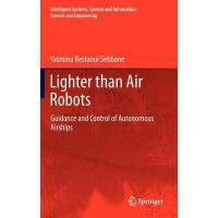 【预订】Lighter Than Air Robots: Guidance and Control of