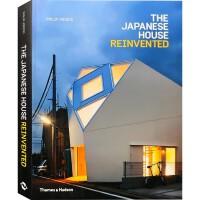 THE JAPANESE HOUSE REINVENTED日本住宅改造 日本现代别墅建筑与室内设计书