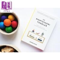 【中商原版】蒙特梭利启蒙期 新手父母的养育指南 The Montessori Toddler 蒙台梭利育儿法 全彩插图