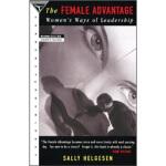 【正版直发】The Female Advantage Sally Helgesen(萨莉・海格森) 978038541