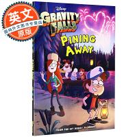 怪诞小镇 儿童章节书1 英文原版 Gravity Falls Pining Away 进口儿童故事书 冒险 卡通动画