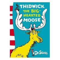 英文原版 Thidwick the Big-Hearted Moose 苏斯博士:慷慨大方的*