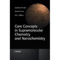 【预订】Core Concepts In Supramolecular Chemistry And