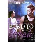 【预订】Bond to Break