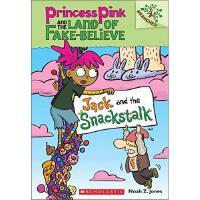 学乐 大树系列之粉红公主与不可信国4杰克和零食树桩进口原版6-12岁少儿童文学