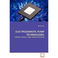 【预订】Electroosmotic Pump Technologies - Theory, Design