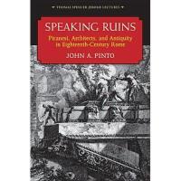 【预订】Speaking Ruins: Piranesi, Architects and Antiquity