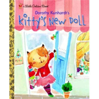 【正版直发】Kitty's New Doll Dorothy Kunhardt(多萝西・孔哈特) 9780375829