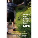 【预订】Rewire Your Brain, Rewire Your Life: A Handbook for