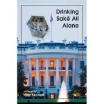 【预订】Drinking Sak All Alone