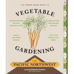 【预订】The Timber Press Guide to Vegetable Gardening in the