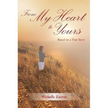 【预订】From My Heart to Yours: Based on a True Story 美国库房发货,通常付款后3-5周到货!