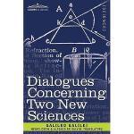 【预订】Dialogues Concerning Two New Sciences Y9781616401894