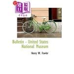 【中商海外直订】Bulletin - United States National Museum