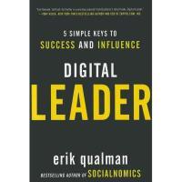 【预订】Digital Leader: 5 Simple Keys to Success and