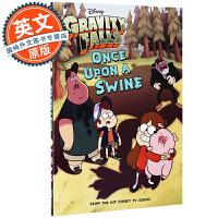 怪诞小镇 儿童章节书2 英文原版 Gravity Falls Once Upon a Swine 进口儿童故事书 冒险