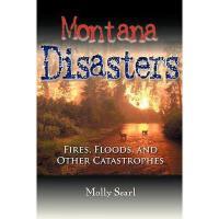 【预订】Montana Disasters: Fires, Floods, and Other