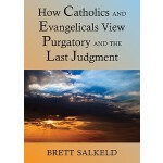 【预订】Can Catholics and Evangelicals Agree about Purgatory an