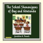 【预订】The School Shenanigans of Amy and Nontanda the