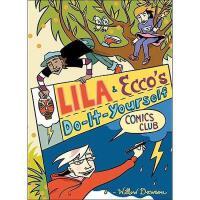 【预订】Lila & Ecco's Do-It-Yourself Comics Club