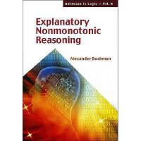 【预订】Explanatory Nonmonotonic Reasoning
